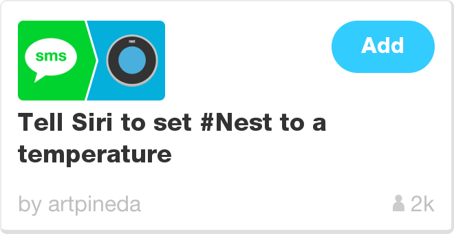 IFTTT Recipe: Tell Siri to set #Nest to a temperature connects sms to nest-thermostat