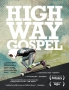 Highway Gospel (2011) TRAILER