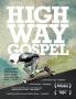 Highway Gospel (2011) TRAILER